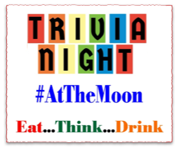 Trivia Night At the Moon